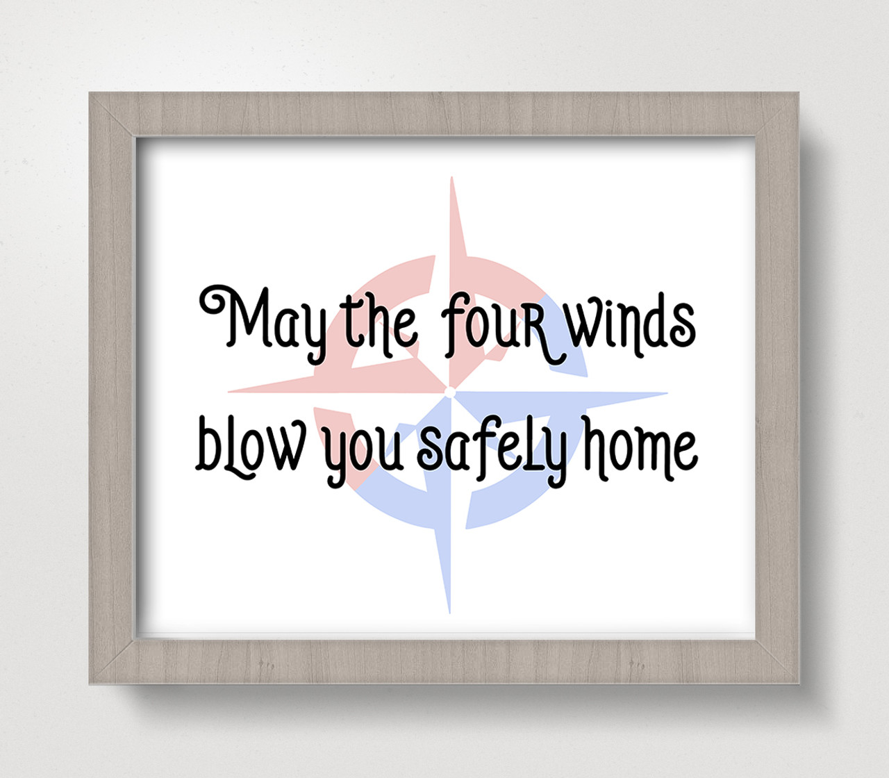 May the Four Winds Blow You Safely Home 8 x 10 Art Print - Wall Decor Home Kitchen