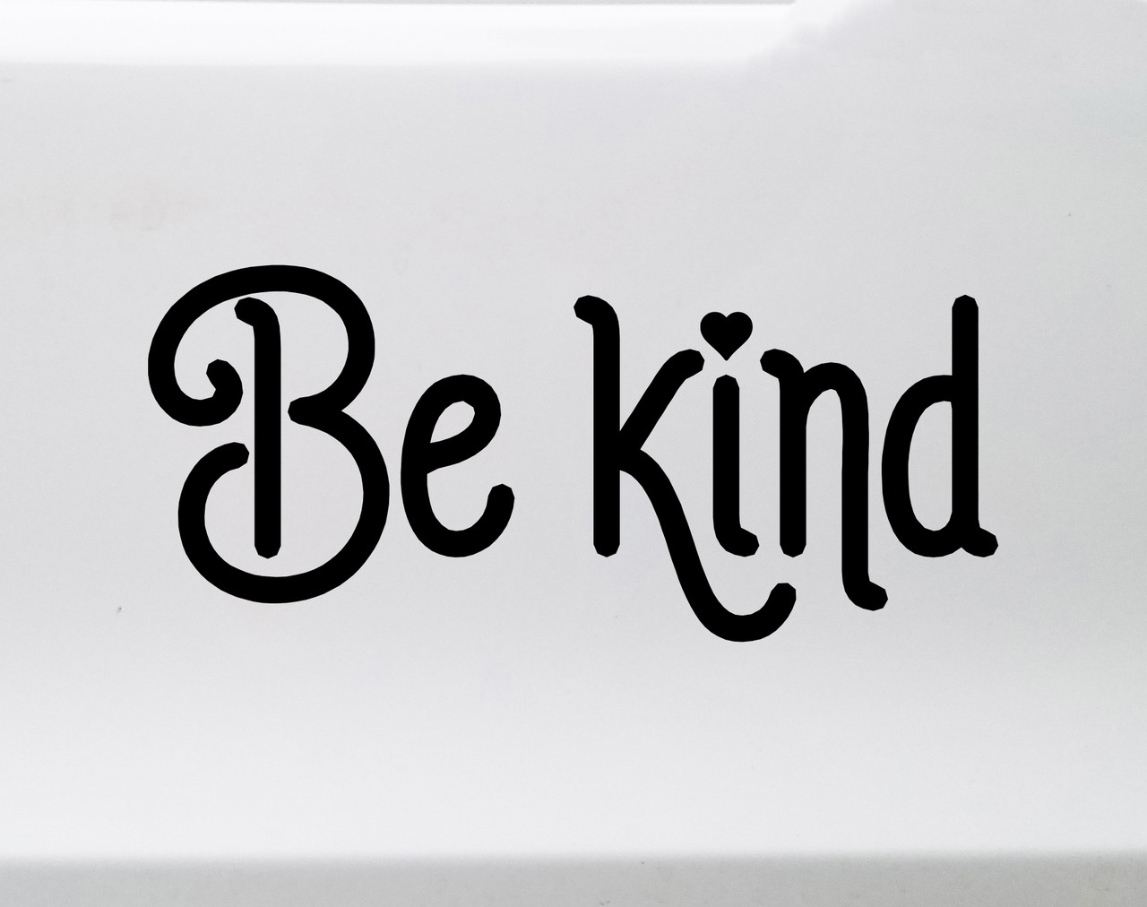 Be Kind Vinyl Decal V2 - Peace Love Hope Understanding Compassion - Die Cut Sticker