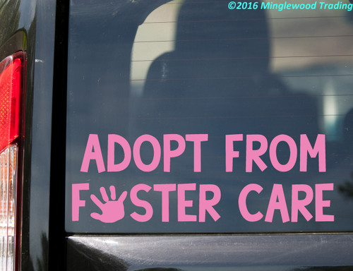 ADOPT FROM FOSTER CARE Vinyl Sticker - Children Kids - Die Cut Decal
