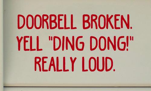 """DOORBELL BROKEN. Yell """"Ding Dong!"""" Really Loud. Vinyl Decal Sticker 9"""" x 4.5"""" Door"""