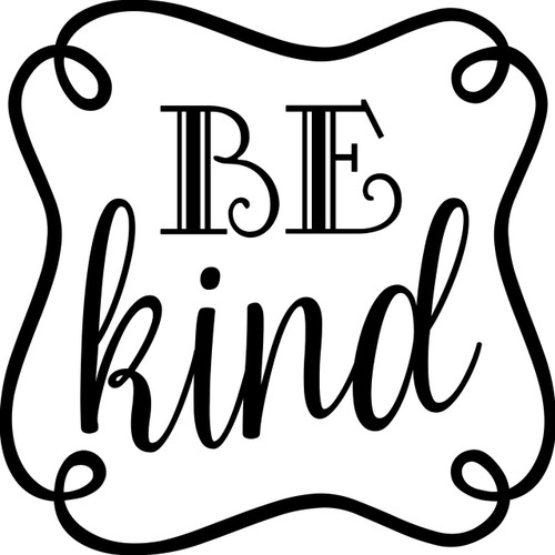 "BE KIND Vinyl Decal Sticker 11"" x 11"" Kindness Peace Love"