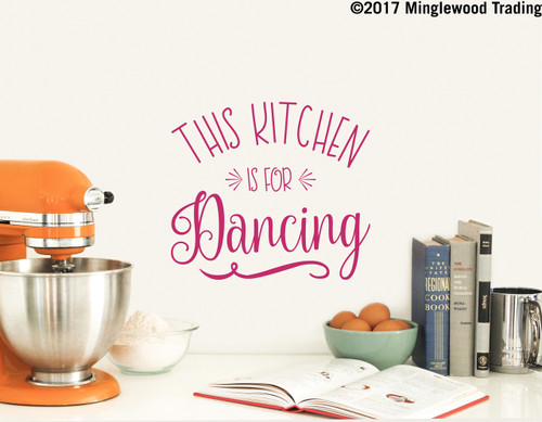 """THIS KITCHEN IS FOR DANCING Vinyl Decal Sticker 11"""" x 10"""" Wall Decal"""