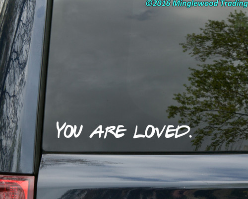 """YOU ARE LOVED Vinyl Decal Sticker 12"""" x 1.5"""""""