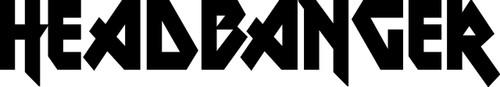 """HEADBANGER v2 Vinyl Decal Sticker 11.5"""" x 2"""" Heavy Metal Hard Rock"""