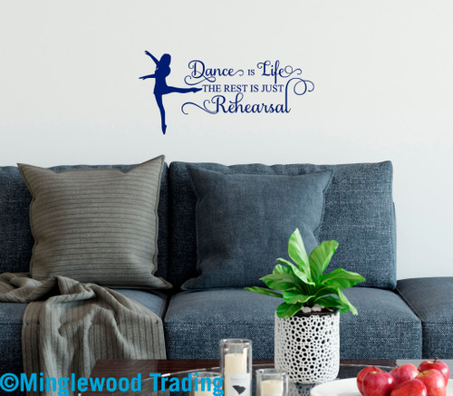 """Dance is Life the Rest is Just Rehearsal 13"""" x 9"""" Vinyl Decal Sticker"""