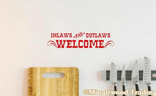 """Inlaws and Outlaws Welcome 13"""" x 3"""" Vinyl Decal Sticker - Porch Home Wall"""
