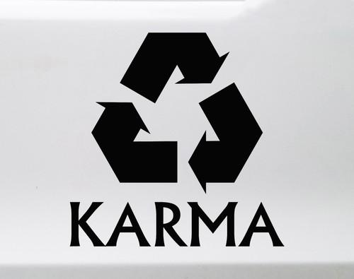 Karma Vinyl Decal - Recycle - Destiny Fate - Die Cut Sticker