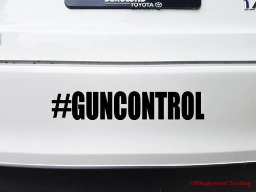 #GUNCONTROL  Vinyl Decal Sticker - Gun Control Firearm Law