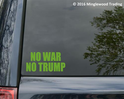 """NO WAR NO TRUMP 5"""" x 2.5"""" Vinyl Decal Sticker - Donald POTUS"""