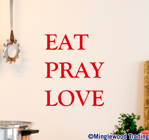 "EAT PRAY LOVE 8"" x 10"" Vinyl Decal Sticker - Kitchen Home Décor - 20 Color Options"