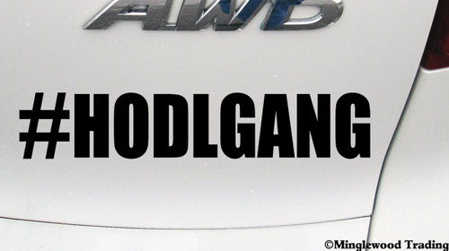 #HODLGANG Vinyl Decal Sticker - Bitcoin Cryptocurrency Blockchain