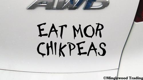 EAT MOR CHIKPEAS Vinyl Sticker - Chickpeas Chicken Vegan - Die Cut Decal
