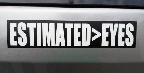 "ESTIMATED>EYES 7"" x 1.5"" Die Cut Decal - Grateful Dead Sticker - Jerry Garcia - Eyes of the World"