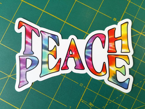 "TEACH PEACE 5"" x 3"" Die Cut Decal - Tie Dye Hippie Love Freedom"