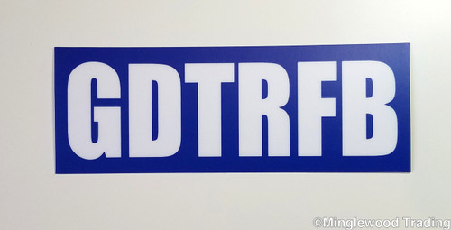 """GDTRFB 5.5"""" x 2"""" Die Cut Decal - The Grateful Dead - Going Down The Road Feeling Bad - Jerry Garcia"""