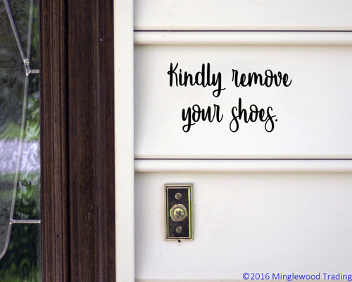 "Kindly Remove Your Shoes 8"" x 4.5"" Vinyl Decal Sticker - Door Window Sign"