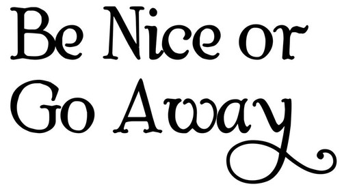 "Be Nice or Go Away - Door Greeting - Vinyl Decal Sticker - 5.5"" x 3"""