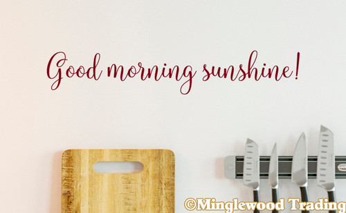 Good Morning Sunshine Vinyl Decal - Home Decor - Die Cut Sticker