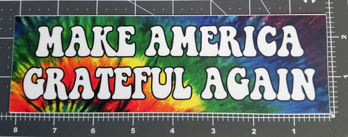 "MAKE AMERICA GRATEFUL AGAIN 8"" x 2.5"" Tie Dye Die Cut Decal - The Grateful Dead Jerry Garcia MAGA"