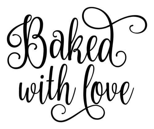 Baked With Love Vinyl Decal - Home Kitchen Decor - Die Cut Sticker