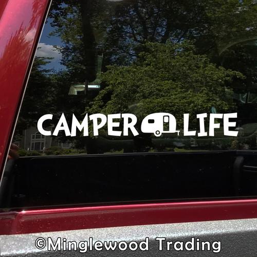 CAMPER LIFE Vinyl Sticker - Camper RV Travel Trailer 5th Wheel Camping - Die Cut Decal