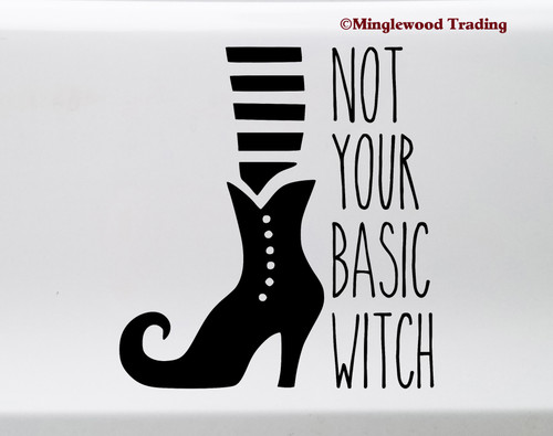 Not Your Basic Witch Vinyl Sticker - Halloween Wicked - Die Cut Decal