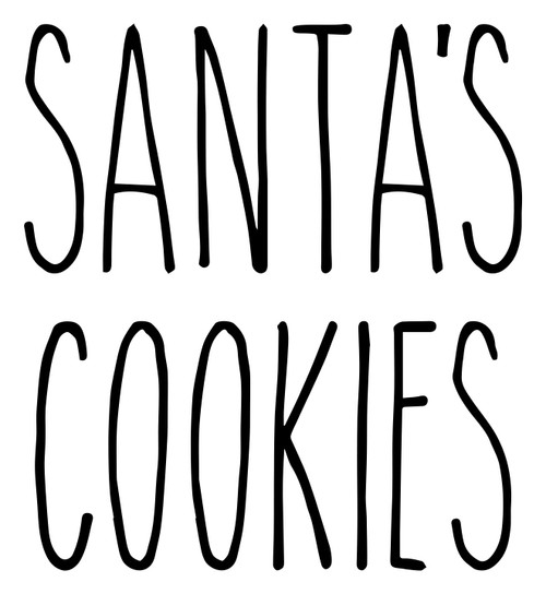 Santa's Cookies Vinyl Sticker - Farmhouse Style Skinny Font - Santa Claus Christmas Eve Home Kitchen Decor - Die Cut Decal