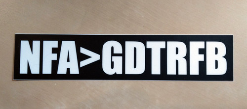 "NFA>GDTRFB 7"" x 1.5"" Bumper Sticker  - The Grateful Dead Vinyl Decal - Jerry Garcia Not Fade Away"