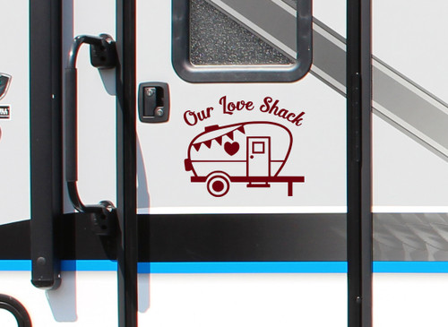 Our Love Shack Vinyl Decal - RV Camping Travel Trailer - Die Cut Sticker