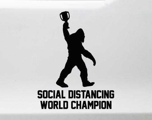 Bigfoot Social Distancing World Champion Vinyl Decal V1 - Die Cut Sticker