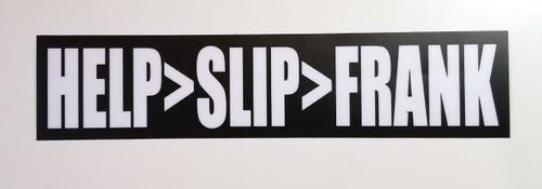 "Set of 2 HELP>SLIP>FRANK 6.5"" x 1.5"" Die Cut Vinyl Bumper Stickers - The Grateful Dead Jerry Garcia - 2-pack"