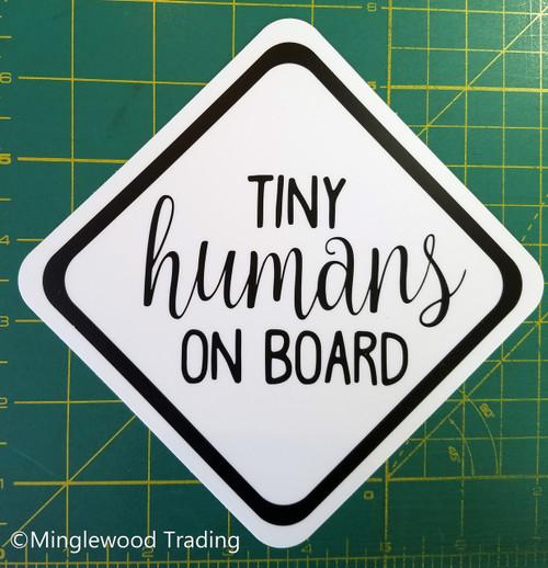 """Set of 2 TINY HUMANS ON BOARD 5"""" x 5"""" Die Cut Vinyl Decals Stickers - Car Truck Minivan SUV Mom Dad Carpool - 2-pack"""