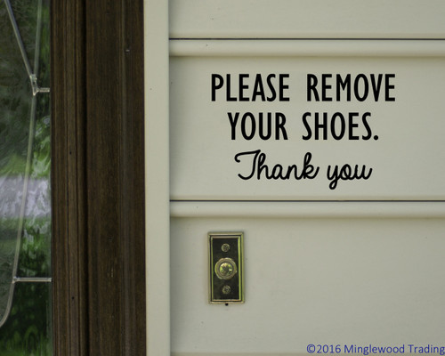 """Please Remove Your Shoes Thank You- vinyl decal sticker Door Sign 6"""" x 4"""" - V3"""