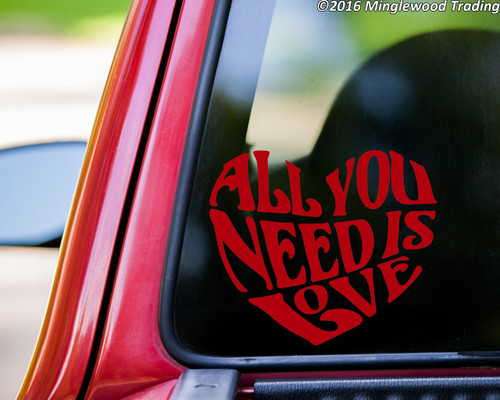 """All You Need is Love  vinyl decal sticker 6"""" x 5"""" Beatles Inspired Heart Quote"""