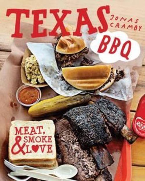 Texas BBQ Meat, Smoke & Love Book