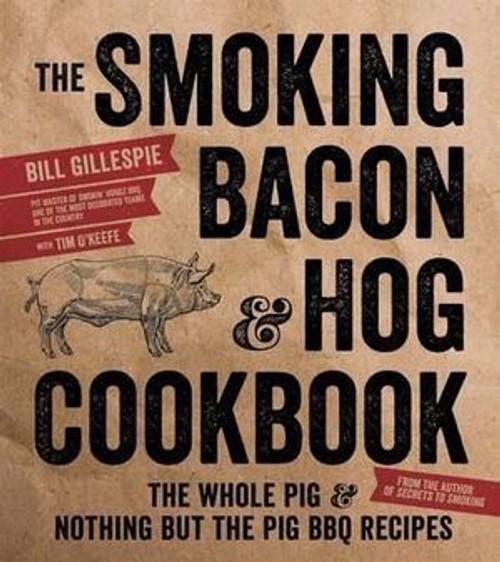 The Smoking Bacon and Hog Cookbook