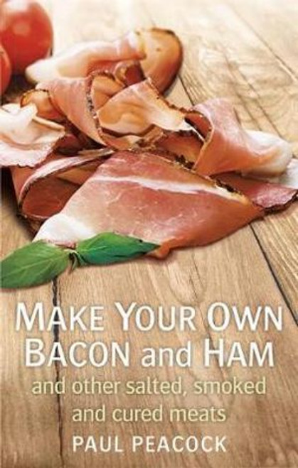 Make Your Own Bacon and Ham Book