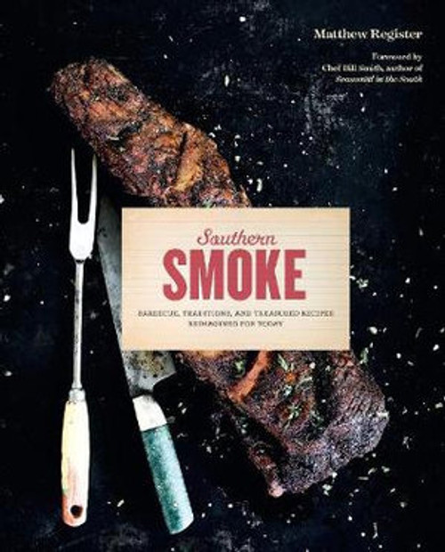 Southern Smoke Barbecue Book