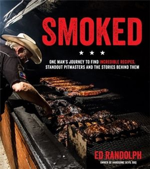 Smoked, One Man's Journey to Find Incredible Recipes, Book