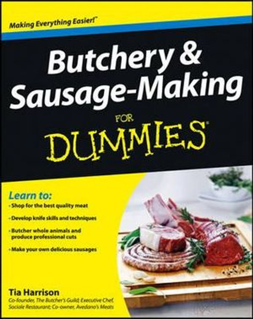 Butchery and Sausage-Making For Dummies Book