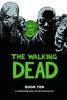 WALKING DEAD HC VOL 10