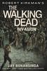 WALKING DEAD NOVEL SC VOL 06 INVASION