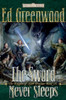 The Sword Never Sleeps (Forgotten Realms: Knights of Myth Drannor #3)