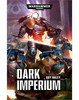 Dark Imperium: The Novel