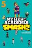 My Hero Academia: Smash!!, vol 5