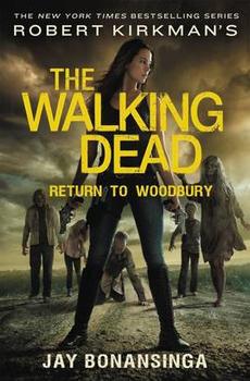 WALKING DEAD NOVEL HC VOL 08 RETURN TO WOODBURY