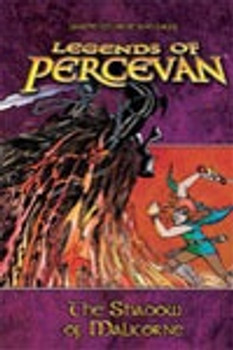 Legends of Percevan Volume 3: Shadow of Malicorne
