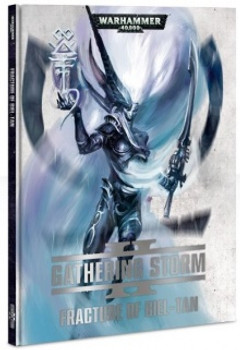 40-22-60 WH 40K Gathering Storm #2 Fracture of Biel-Tan Hard Cover