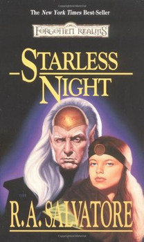 Starless Night (Legacy of the Drow #2)