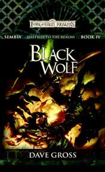 Black Wolf (Sembia, Gateway to the Realms #4)